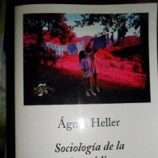 Libros de segunda mano: SOCIOLOGÍA DE LA VIDA COTIDIANA, ÁGNES HELLER, ED. PENÍNSULA. Lote 211644839