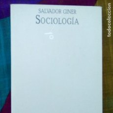 Libros de segunda mano: SOCIOLOGÍA SALVADOR GINER EDICIONES PENÍNSULA 1987. Lote 99552551
