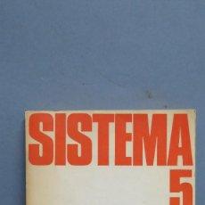 Libros de segunda mano: REVISTA DE CIENCIAS SOCIALES. SISTEMA Nº 5 ABRIL 1974. VV.AA. Lote 99801107