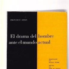 Libros de segunda mano: EL DRAMA DEL HOMBRE ANTE EL MUNDO ACTUAL - FRANCISCO ARASA - J. FLORS, EDITOR 1965. Lote 100314399
