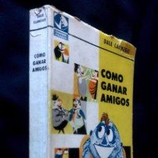 Libros de segunda mano: COMO GANAR AMIGOS | DALE CARNEGIE | EDITORIAL SUDAMERICANA 1972. Lote 100415319