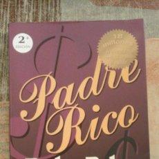 Libros de segunda mano: PADRE RICO, PADRE POBRE - ROBERT T. KIYOSAKI / SHARON L. LECHTER - 2ª EDICIÓN 2007. Lote 100459687