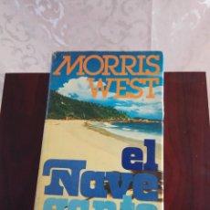 Libros de segunda mano: LIBRO EL NAVEGANTE, MORRIS WEST, ENCUADERNACIÓN RÚSTICA. Lote 100587055