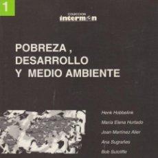Libros de segunda mano: POBREZA, DESARROLLO Y MEDIO AMBIENTE. VV.AA. PRÓLOGO DE ANTONIO GALA. Lote 100726183