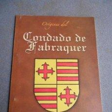Libros de segunda mano: ORIGENES DEL CONDADO DE FABRAGER. Lote 100747015