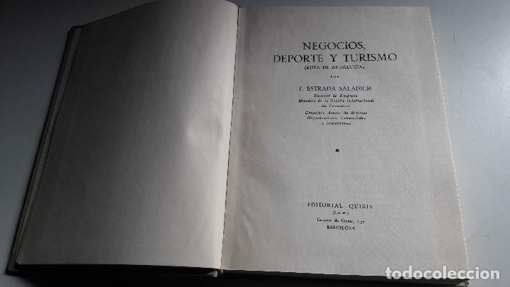 Libros de segunda mano: NEGOCIOS, DEPORTE Y TURISMO.....F. ESTRADA SALADICH....1958... - Foto 2 - 101134155