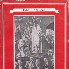 Libros de segunda mano: VIDA ESPAÑOLA: TEXTOS DE ESPAÑOL MODERNO. ANGEL LACALLE, BARCELONA: BOSCH, CASA EDITORIAL, 1965.- . Lote 101201695