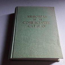 Libros de segunda mano: MEMORIAS DE UN COMERCIANTE CATALAN.....F. ESTRADA SALADICH....1959.... Lote 101267391