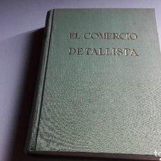 Libros de segunda mano: EL COMERCIO DETALLISTA.....F. ESTRADA SALADICH....1959.... Lote 101274471