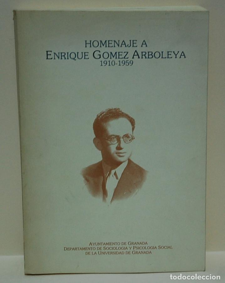 HOMENAJE A ENRIQUE GÓMEZ ARBOLEYA 1910-1959 (Libros de Segunda Mano - Pensamiento - Sociología)