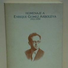 Libros de segunda mano: HOMENAJE A ENRIQUE GÓMEZ ARBOLEYA 1910-1959. Lote 101605231