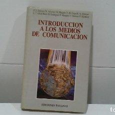 Libros de segunda mano: INTRODUCCION A LOS MEDIOS DE COMUNICACION SOCIAL. Lote 102426751
