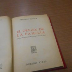 Libros de segunda mano: FEDERICO ENGELS EL ORIGEN DE LA FAMILIA DE LA PROPIEDAD PRIVADA Y DEL ESTADO BUENOS AIRES 1970. Lote 102679019