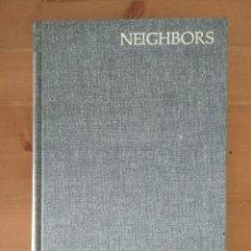 Libros de segunda mano: NEIGHBORS: THE SOCIAL CONTRACT IN A CASTILIAN HAMLET. SUSAN TAX FREEMAN. Lote 102688351