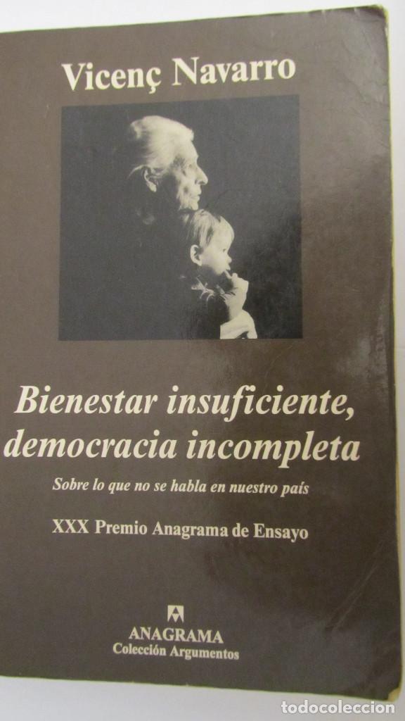 BIENESTAR INSUFICIENTE, DEMOCRACIA INCOMPLETA DE VICENÇ NAVARRO (ANAGRAMA) (Libros de Segunda Mano - Pensamiento - Sociología)