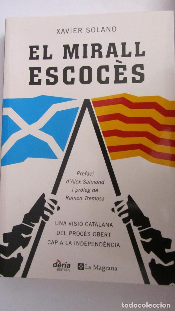 EL MIRALL ESCOCÈS DE XAVIER SOLANO (DERIA-LA MAGRANA) (Libros de Segunda Mano - Pensamiento - Sociología)