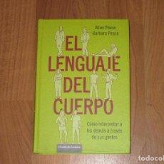 Libros de segunda mano: EL LENGUAJE DEL CUERPO - ALLAN PEASE / BARBARA PEASE- CIRCULO DE LECTORES - TAPA DURA - 435 PAG - TC. Lote 103749171