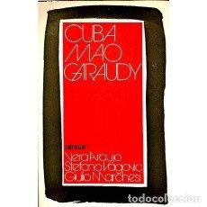 Libros de segunda mano: CUBA, MAO, GARAUDY: ALTERNATIVAS AL MARXISMO OFICIAL - VERA ARAÚJO. Lote 103773562
