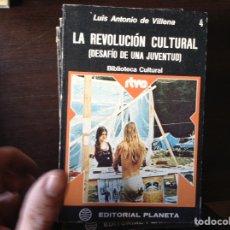 Libros de segunda mano: LA REVOLUCIÓN CULTURAL. LUIS ANTONIO DE VILLENA. Lote 103898195