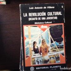 Libros de segunda mano: LA REVOLUCIÓN CULTURAL. LUIS ANTONIO DE VILLENA. Lote 103898339