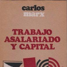 Libros de segunda mano: TRABAJO ASALARIADO Y CAPITAL - CARLOS MARX - NOVA TERRA ED. 1973 / 1ª EDICION . Lote 104051159