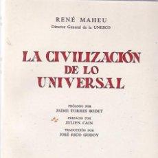 RENÉ MAHEU - LA CIVILIZACIÓN DE LO UNIVERSAL - REVISTA DE OCCIDENTE ED. 1970