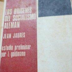 Libros de segunda mano: LOS ORIGENES DEL SOCIALISMO ALEMAN JEAN JAURES EDIT CULTURA POPULAR AÑO 1967. Lote 104280443