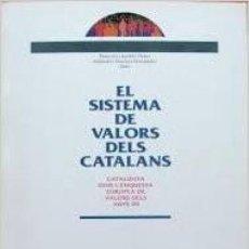 Libros de segunda mano: EL SISTEMA DE VALORS DELS CATALANS. FRANCISCO ANDRÉS ORIZO. Lote 104361503