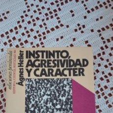Libros de segunda mano: INSTINTO, AGRESIVIDAD Y CARÁCTER AGNES HELLER 1980. Lote 104451527