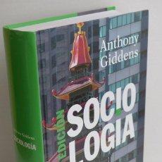Libros de segunda mano: SOCIOLOGÍA 4ª EDICIÓN - ANTHONY GIDDENS. Lote 104677139
