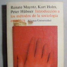 Libros de segunda mano: INTRODUCCIÓN A LOS MÉTODOS DE LA SOCIOLOGÍA EMPÍRICA / RENATE MAYNTZ / 1985. ALIANZA UNIVERSIDAD. Lote 105696075