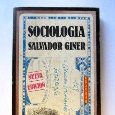Libros de segunda mano: SOCIOLOGÍA. SALVADOR GINER. EDICIONES 62 1976.. Lote 105818358