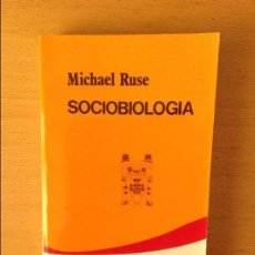 Libros de segunda mano: SOCIOBIOLOGIA (MICHAEL RUSE) CATEDRA. COLECCION TEOREMA. Lote 106568047