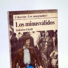 Libros de segunda mano: LOS MARGINADOS LOS MINUSVÁLIDOS (FEDERICO GIRALT) DOPESA, 1978. Lote 106901455