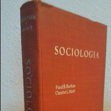 Libros de segunda mano: SOCIOLOGIA.PAUL B. HORTON.CHESTER L.HUNT. Lote 107285591