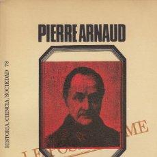 Libros de segunda mano: PIERRE ARNAUD. SOCIOLOGÍA DE COMTE. BARCELONA, 1971.. Lote 107609407