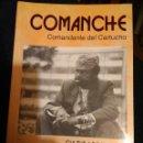 Libros de segunda mano: COMANCHE COMANDANTE DEL CARTUCHO CULTURA DE LA CALLE.. Lote 107752855