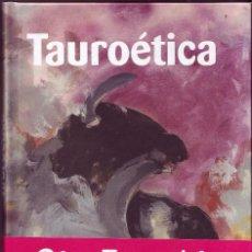 Libros de segunda mano: TAUROETICA. FERNANDO.SAVATER, TURPIAL, 2010. . Lote 141332102