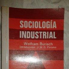 Libros de segunda mano: SOCIOLOGÍA INDUSTRIAL WOLFRAM BURISCH EDITORIAL PIRÁMIDE. Lote 107966775