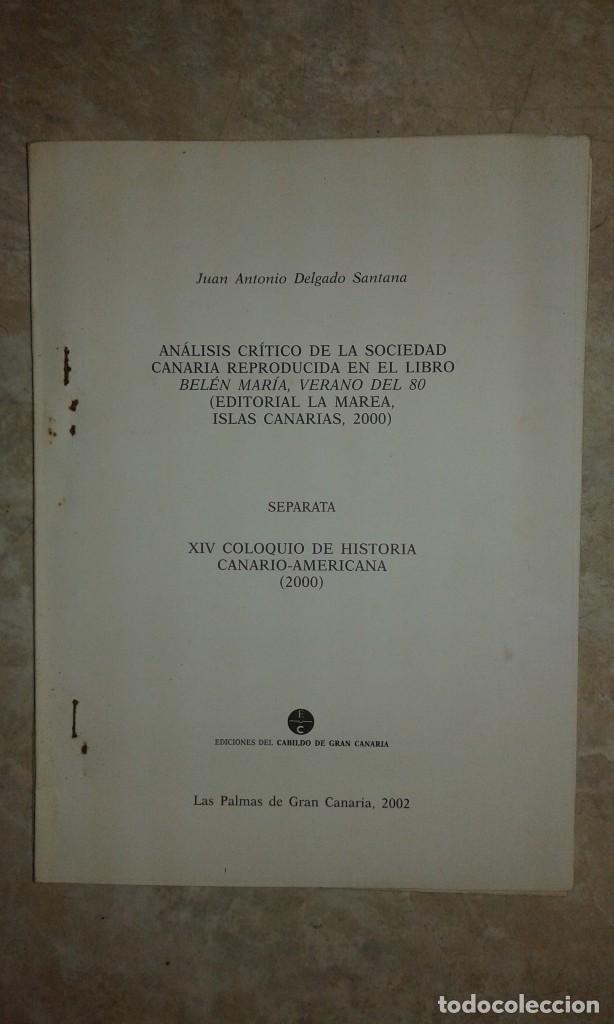 ANALISIS CRÍTICO DE LA SOCIEDAD CANARIA - JUAN ANTONIO DELGADO SANTANA - BELÉN MARÍA - SEPARATA 2002 (Libros de Segunda Mano - Pensamiento - Sociología)
