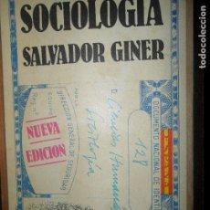 Libros de segunda mano: SOCIOLOGÍA, SALVADOR GINER, ED. PENÍNSULA. Lote 108364391