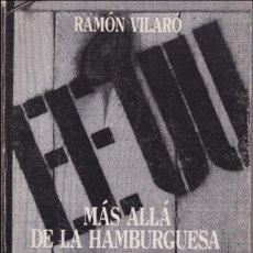 Libros de segunda mano: EE.UU. MÁS ALLÁ DE LA HAMBURGUESA Y LOS PANTALONES VAQUEROS.DE RAMÓN VILARÓ.PEDIDO MÍNIMO: 4 TÍTULOS. Lote 109276735