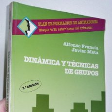 Libros de segunda mano - Dinámica y técnicas de grupos. Plan de formación de animadores 4 - Alfonso Francia, Javier Mata CCS - 109363287