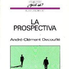 Libros de segunda mano: LA PROSPECTIVA. Nº103. S-078. Lote 109537211