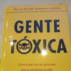 Libros de segunda mano: GENTE TÓXICA , DE BERNARDO STAMATEAS. Lote 109539748