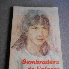 Libros de segunda mano: SEMBRADORES DE VALORES. Lote 109566127