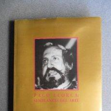 Libros de segunda mano: PACO LLORCA, SEMBLANZA DEL ARTE. . Lote 109580579