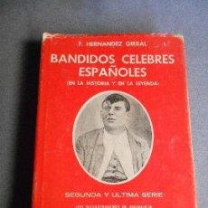 Libros de segunda mano: BANDIDOS CELEBRES ESPAÑOLES. SEGUNDA SERIE. Lote 109582347