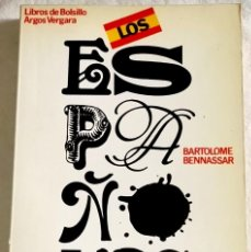 Libros de segunda mano: ESPAÑOLES, ACTITUDES Y MENTALIDAD; BARTOLOMÉ BENNASSAR - ARGOS VERGARA 1978. Lote 109790023