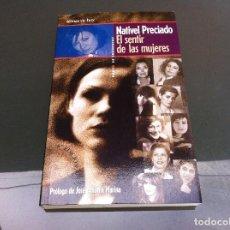 Libros de segunda mano: NATIVEL PRECIADO. EL SENTIR DE LAS MUJERES. ED. TEMAS DE HOY, 1997. Lote 109807023